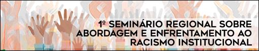 Seminário Igualdade Racial