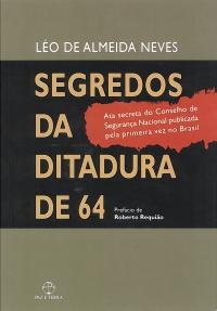 Segredos da Ditadura de 64