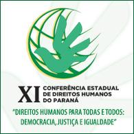 XI Confer�ncia Estadual de Direitos Humanos do Paran�