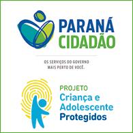 Paraná Cidadão e Criança e Adolescente Protegidos